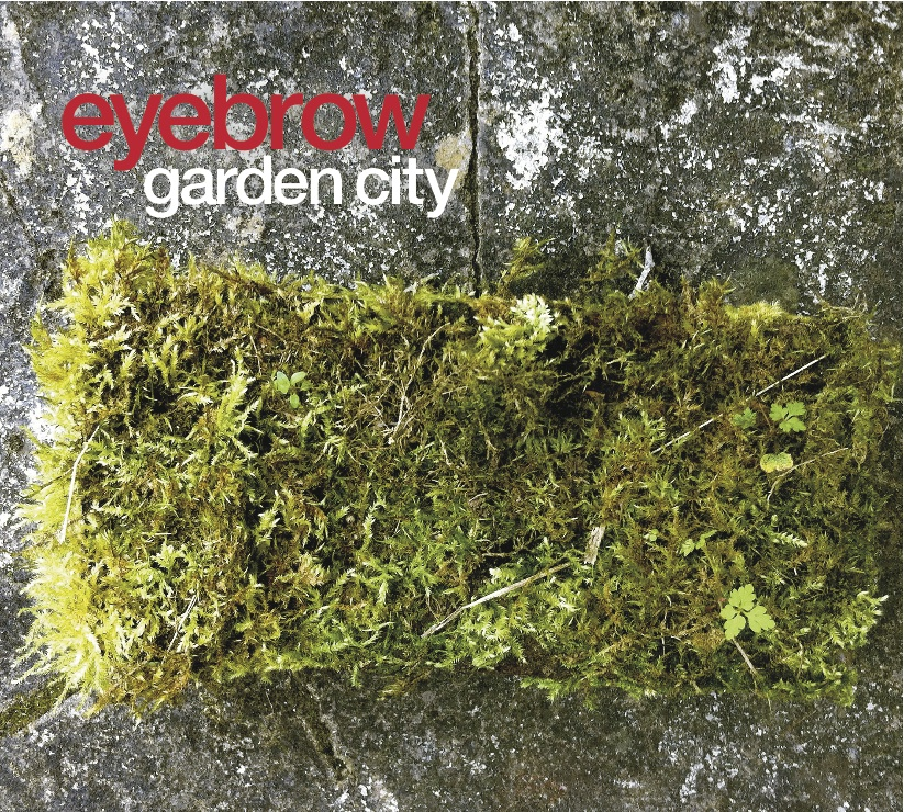 Eyebrow_Garden City_Cover