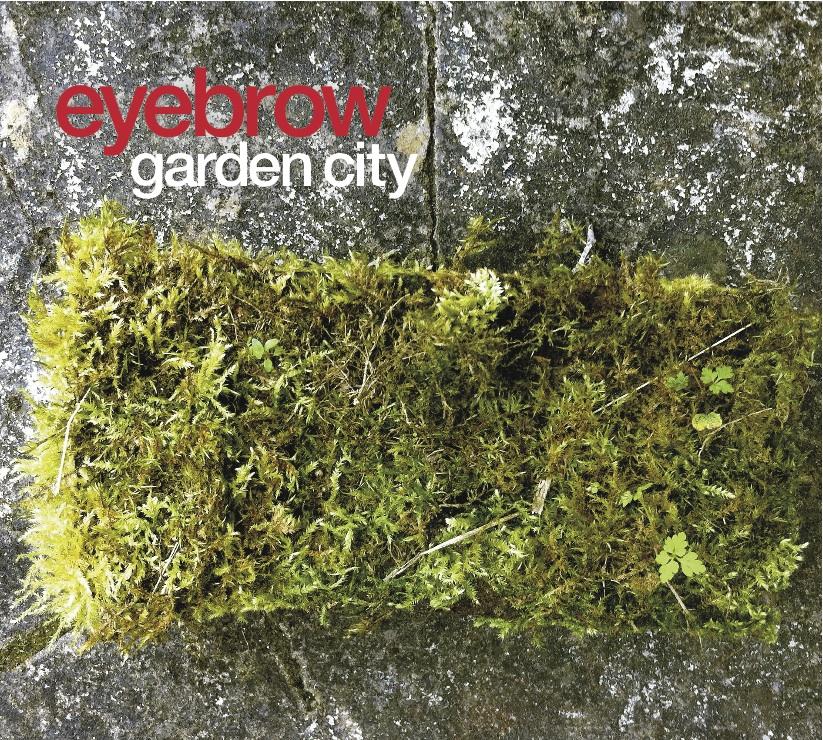 Eyebrow_Garden City_Cover